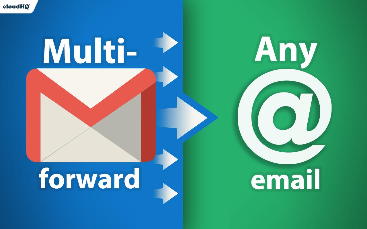 Multi Email Forward